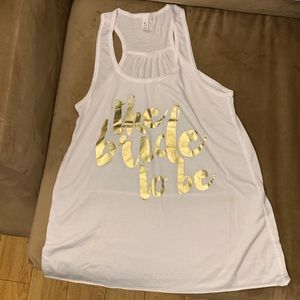 """3/$20 """"The Bride To Be"""" Tank Top"""